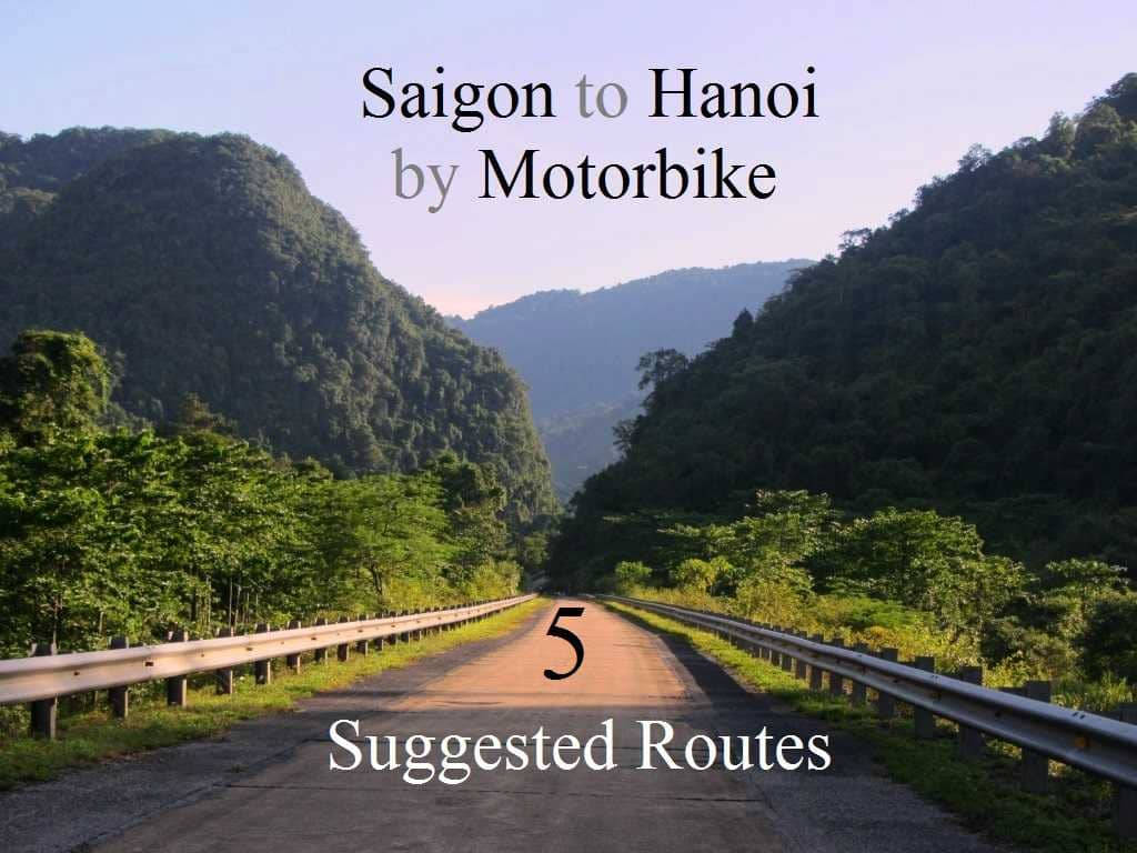 Saigon to Hanoi by Motorbike – 5 Suggested Routes